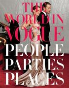 The World in Vogue 1st edition 9780307271877 0307271870