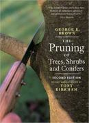 Pruning of Trees, Shrubs and Conifers 2nd edition 9781604690026 160469002X