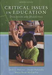 Critical Issues in Education: Dialogues and Dialectics 7th Edition 9780073378640 007337864X
