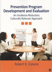 Prevention Program Development and Evaluation 1st Edition 9781412966801 1412966809
