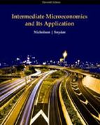 Study Guide for Nicholson/Snyder's Intermediate Microeconomics 11th Edition 9780324599077 0324599072