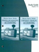 Study Guide, Chapters 1-15 for Warren/Reeve/Duchac's Corporate Financial Accounting and Financial & Managerial Accounting 10th edition 9780324664645 0324664648