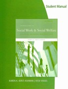 Student Manual for Kirst-Ashman's Introduction to Social Work & Social Welfare: Critical Thinking Perspectives 3rd edition 9780495803805 0495803804