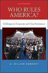 Who Rules America? Challenges to Corporate and Class Dominance 6th edition 9780078111563 0078111560