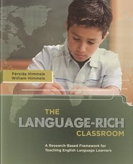 The Language-Rich Classroom 1st Edition 9781416608417 1416608419