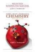 Selected Solutions Manual for General, Organic, and Biological Chemistry 3rd edition 9780321616630 0321616634