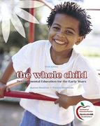 The Whole Child 10th Edition 9780132853422 0132853426