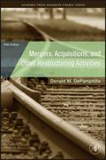 Mergers, Acquisitions, and Other Restructuring Activities 7th Edition 9780123854889 0123854881