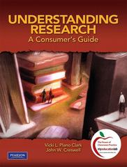 Understanding Research: A Consumer's Guide (with MyEducationLab) 1st edition 9780136101369 0136101364
