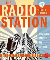 The Radio Station 8th Edition 9780080954110 0080954111