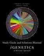Study Guide and Solutions Manual for iGenetics 3rd Edition 9780321581013 0321581016