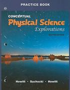 Practice Book for Conceptual Physical Science Explorations 2nd edition 9780321602183 0321602188