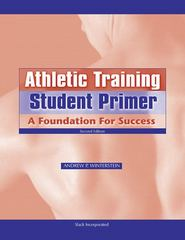 Athletic Training Student Primer 2nd Edition 9781556428043 1556428049