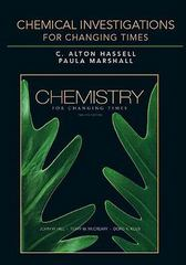 Chemical Investigations for Chemistry for Changing Times 12th edition 9780321612458 0321612450