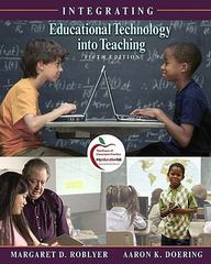 Integrating Educational Technology into Teaching (with MyEducationLab) 5th edition 9780136101376 0136101372