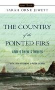 The Country of the Pointed Firs and Other Stories 1st Edition 9780451531445 0451531442