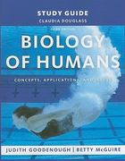 Study Guide for Biology of Humans: Concepts, Applications, and Issues 3rd edition 9780135070604 0135070600