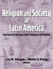 Religion and Society in Latin America 0 9781570758508 1570758506