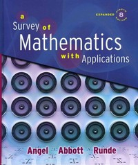 Survey of Mathematics with Applications, Expanded Edition Value Pack (includes MyMathLab/MyStatLab Student Access Kit  & Student's Solutions Manual for A Survey of Mathematics with Applications) 8th edition 9780321563163 0321563166