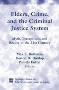 Elders, Crime, and the Criminal Justice System 1st Edition 9780826111456 0826111459