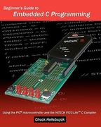 Beginner's Guide to Embedded C Programming 1st Edition 9781438231594 1438231598