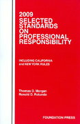 2009 Selected Standards on Professional Responsibility 2009th edition 9781599415130 1599415135
