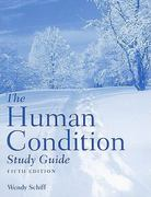 The Human Condition Study Guide 5th Edition 9780763763763 0763763764