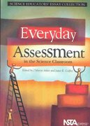 Everyday Assessment in the Science Classroom 1st Edition 9780873552172 0873552172