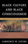 Black Culture and Black Consciousness 3rd edition 9780195305685 019530568X