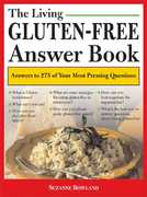 The Living Gluten-Free Answer Book 1st Edition 9781402210594 1402210590