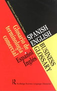 Spanish/English Business Glossary 1st edition 9780203977675 020397767X