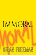 Immoral 1st edition 9780312340421 0312340427