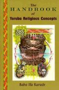 The Handbook of Yoruba Religious Experience 0 9780877287896 0877287899