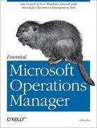 Essential Microsoft Operations Manager 0 9780596009533 0596009534