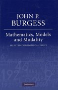 Mathematics, Models, and Modality 0 9780521880343 0521880343
