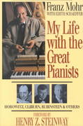 My Life with the Great Pianists 2nd edition 9780801057106 0801057108