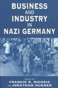 Business and Industry in Nazi Germany 1st Edition 9781571816542 1571816542