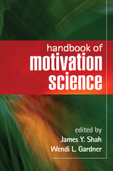 Handbook of Motivation Science 1st Edition 9781593855680 1593855680
