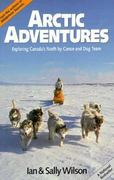 Arctic Adventures 0 9780919574434 0919574432