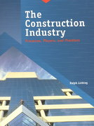 The Construction Industry 1st edition 9780138638535 0138638535