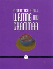 Prentice Hall Writing and Grammar 1st Edition 9780132009645 0132009641