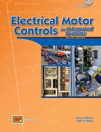Electrical Motor Controls for Integrated Systems 4th edition 9780826912176 0826912176