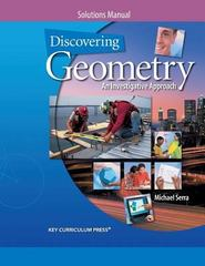 Discovering Geometry: An Investigative Approach, Solutions Manual 4th edition 9781559538909 1559538902