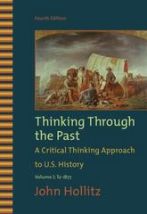 Thinking Through the Past, Volume I 4th edition 9780495799917 0495799912