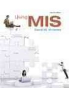 Using MIS, (SVE) Value Pack (includes Microsoft Office Excel 2007 in Business and Access 2007 in Business w/ Student Resource CDs) 1st edition 9780138139193 0138139199