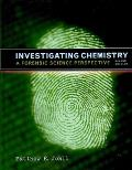 Investigating Chemistry A Forensic Science Perspective