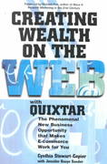 Creating Wealth on the Web With Quixtar 0 9781580624732 1580624731