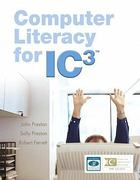 Computer Literacy for IC3 Value Package (includes Computer Literacy for IC3, 2e - Unit 1 - Updated Edition) 1st edition 9780135039519 0135039517