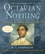 The Astonishing Life of Octavian Nothing, Traitor to the Nation, Volume 2: The Kingdom on the Waves 0 9780739367865 0739367862
