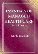 Essentials Of Managed Health Care 5th edition 9780763764401 076376440X